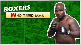 Boxers Who Tried MMA