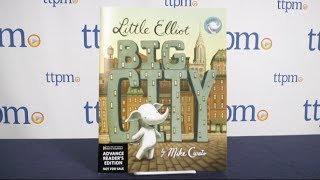 preview picture of video 'Little Elliot, Big City published by Henry Holt and Company Books for Young Readers'