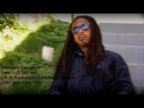 Jahvante Campbell (Dem nuh like we) Official HD Video