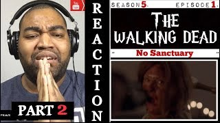 "The Walking Dead 5x01 ""No Sanctuary"" (Part 2) REACTION"