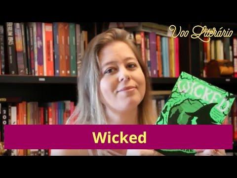GAROTA DE ASAS #13: Resenha de Wicked