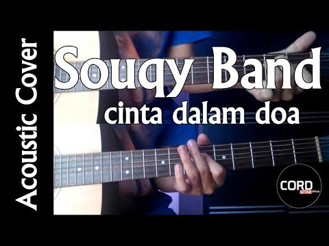 , title : 'Cinta Dalam Doa - SouQy Band  [Acoustic Guitar Cover]'