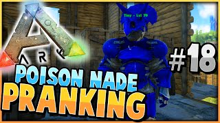 ARK: Survival Evolved | PRANKING With POISON GRENADES | S2 Ep 18 | With  Sl1pg8r