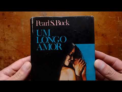 Um Longo Amor - Pearl S. Buck