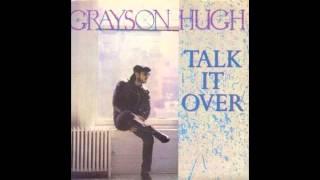 <b>Grayson Hugh</b>  Talk It Over