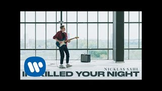 Nicklas Sahl   If I Killed Your Night (Official Live Video)