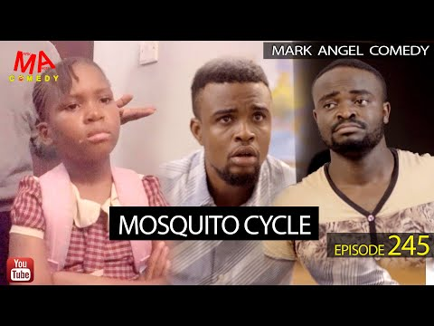 Mark Angel Comedy – Mosquito Cycle (Episode 245)