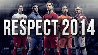 Football Respect 2014 [Part 1]