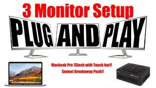 How to do a 3 montior setup with a 13inch Macbook?