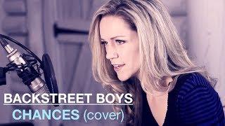 CHANCES Backstreet Boys Cover | featuring Lynsay Ryan on Piano