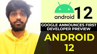 Google announces first developer preview for Android 12