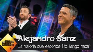 """Alejandro Sanz Sobre 'No Tengo Nada', Su Nuevo Single: """"Vivir El Presente Con La Gente Que Quieres"""""""