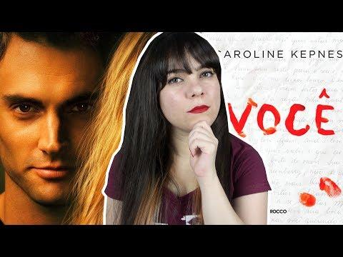 You - Caroline Kepnes [Livro x Série]