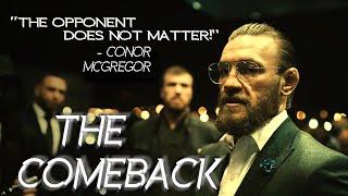 Conor McGregor - The Comeback