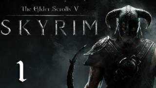 "Skyrim Walkthrough - Part 1 ""It Begins..."" (Let's Play, Playthrough)"