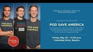 Getting to the Point with Pod Save America