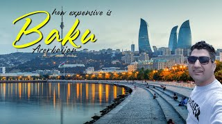 How Expensive is Baku in Azerbaijan? The Ultimate Guide
