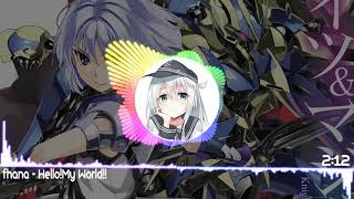 Nightcore - Hello!My World!! 「 fhana 」