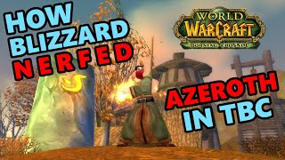 How Azeroth Was Nerfed in The Burning Crusade