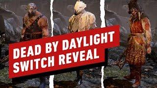 Dead by Daylight Switch Reveal Trailer - Nintendo Direct