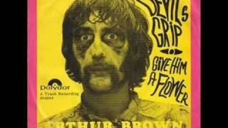 Arthur Brown ♪ Give him a flower (1967)