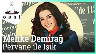 Melike Demirağ / Pervane ile Işık