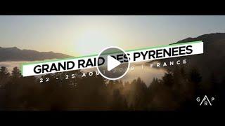 Grand Raid des Pyrénées 2019 | Le film