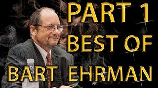 Best Of Bart Ehrman Amazing Arguments And Clever Comebacks Part 1