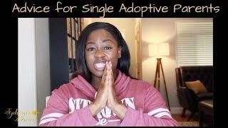 Advice for Single Adoptive Parents