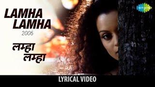 Lamha Lamha with lyrics - YouTube