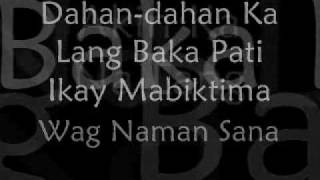 LYRICS OF AKIN KA NA LANG - Itchyworms