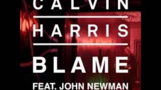 Calvin Harris - Blame ft. John Newman (Extended Version)