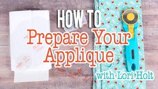 How To Prepare Your Applique With Lori Holt | Fat Quarter Shop
