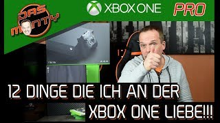 12 Dinge die ich an der Xbox One S/X liebe! | Pro XBoxOne  DasMonty