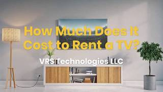 How Much Does It Cost to Rent a TV?