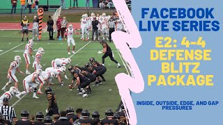 Facebook Live Whiteboard Episode 2: 4-4 Defense Blitz Package