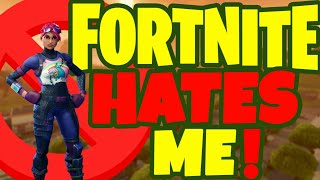 This game hates me. | Fortnite Battle Royale Gameplay