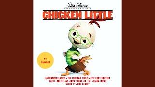 Chicken Little - Todos Tenemos A Alguien (Alejandro Lerner)