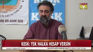 KESK SAMSUN ŞUBESİ'NDEN YSK'NIN KARARINA TEPKİ