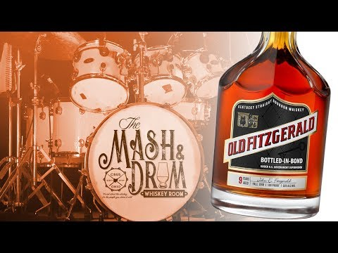 Old Fitzgerald Bottled-In-Bond 9 Year Bourbon Review: The Mash & Drum EP51