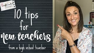 10 Tips For New Teachers | High School Teacher