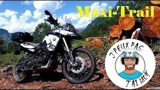 Moto Trail off-road - Présentation de mon Maxi-Trail - BMW F 800 GS
