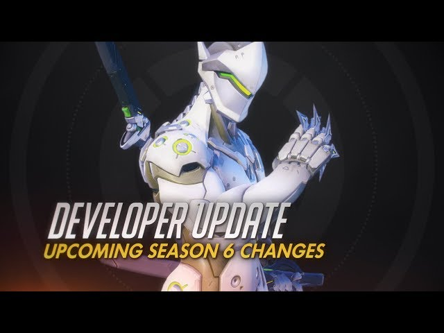 Developer Update | Upcoming Season 6 Changes | Overwatch