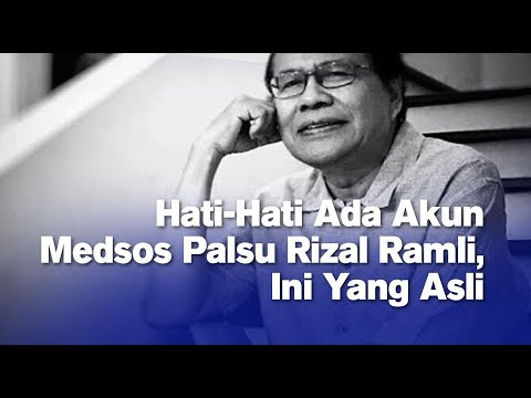 Hati-Hati Ada Akun Medsos Palsu Rizal Ramli, Ini Yang Asli