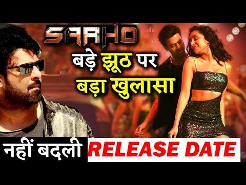 BIG LIE: Prabhas's SAAHO Release Date Not Postponed!