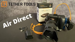 Introducing the Tether Tools Air Direct (AD7)