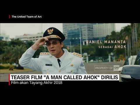Teaser film  quot a man called ahok quot  dirilis  daniel manantha