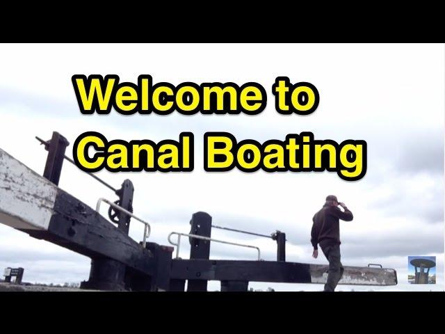 Narrowboat : Beginners Guide (Holiday Boating Tips)