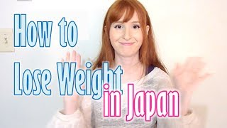 How to lose weight in Japan 日本でダイエット【日英字幕】