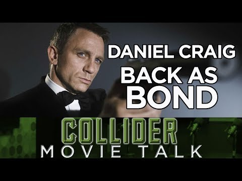 Daniel Craig Confirms Return As James Bond - Collider Movie Talk